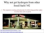 why not get hydrogen from other fossil fuels 2