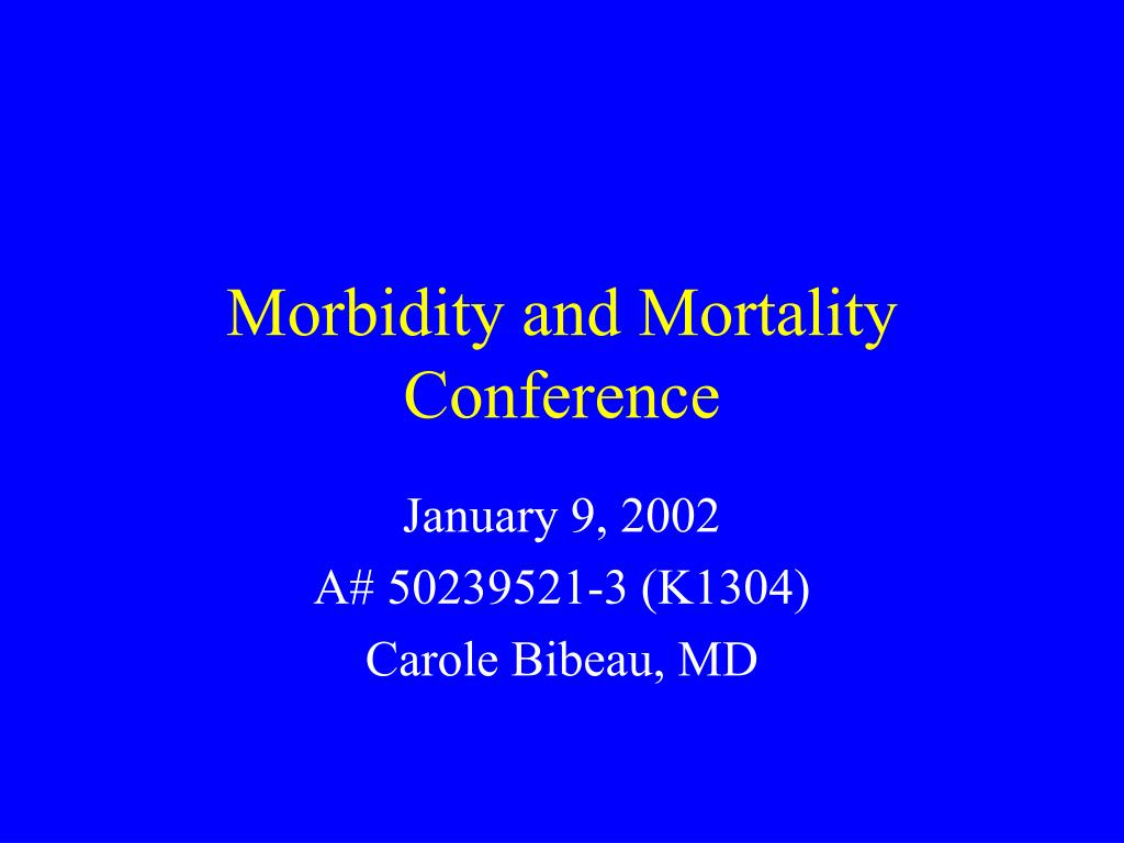 morbidity and mortality conference l.