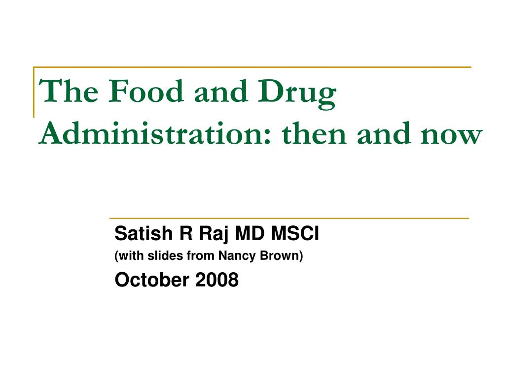 the food and drug administration then and now l.