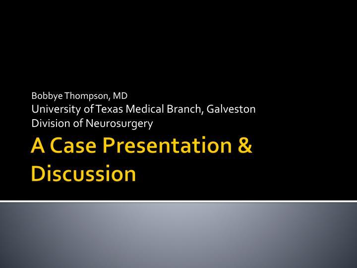 bobbye thompson md university of texas medical branch galveston division of neurosurgery n.