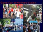 game day at kenmore station
