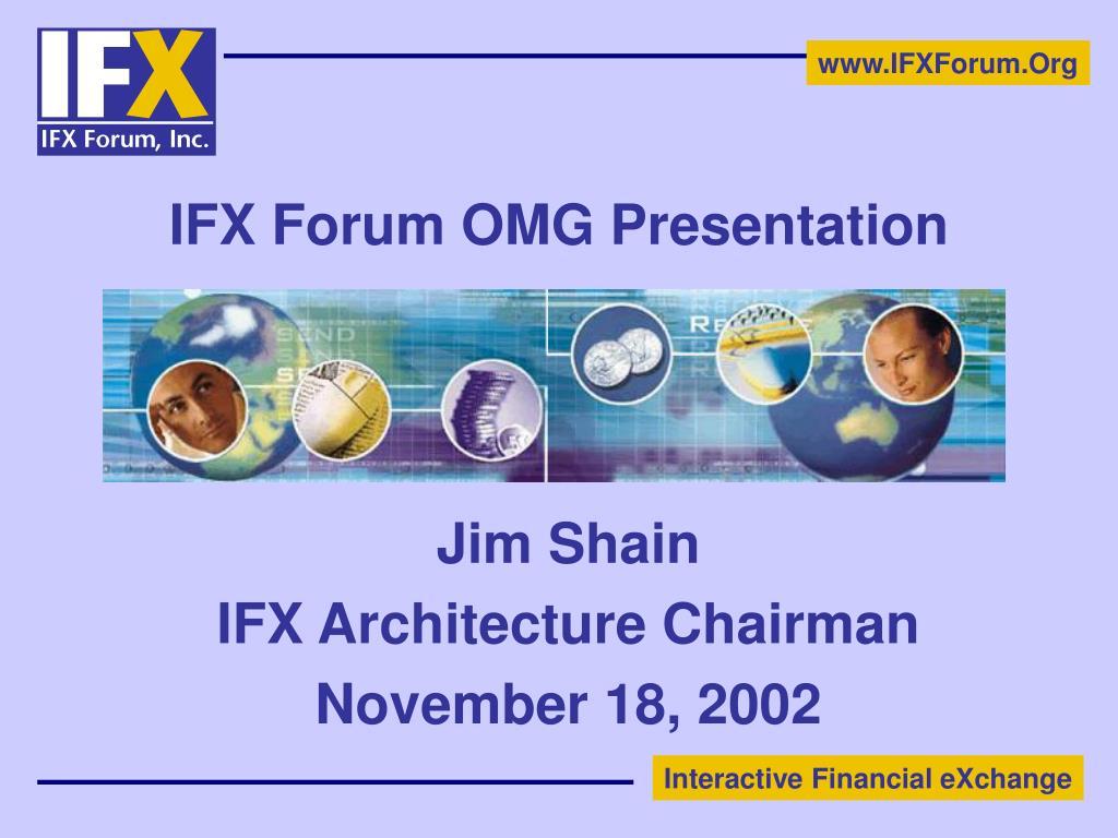 ifx forum omg presentation l.