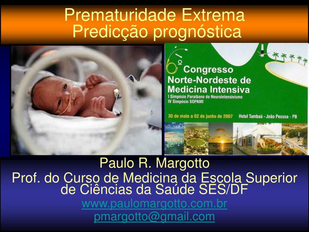 prematuridade extrema predic o progn stica l.