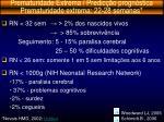 prematuridade extrema predic o progn stica prematuridade extrema 22 28 semanas