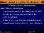 prematuridade extrema predic o progn stica15