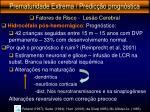 prematuridade extrema predic o progn stica20