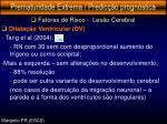 prematuridade extrema predic o progn stica24