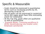 specific measurable