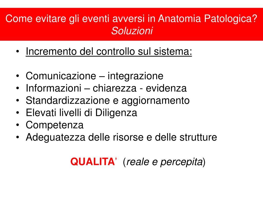 Come evitare gli eventi avversi in Anatomia Patologica?