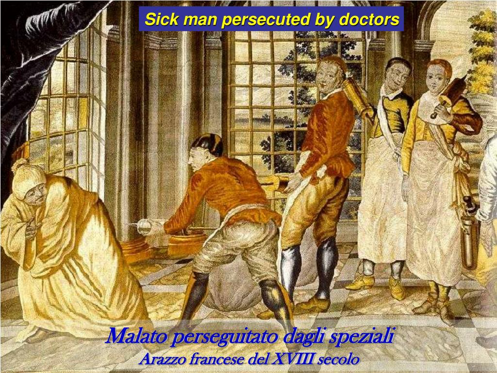 Sick man persecuted by doctors