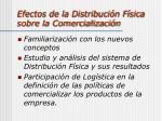 efectos de la distribuci n f sica sobre la comercializaci n