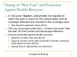 timing of pick year and protection against double recovery