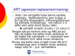 art agression replacement training