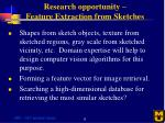 research opportunity feature extraction from sketches
