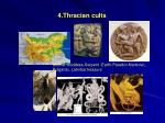 4 thracian cults