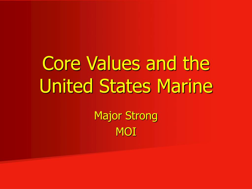 core values and the united states marine l.