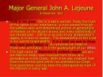 major general john a lejeune 10 november 1921