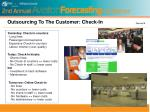 outsourcing to the customer check in