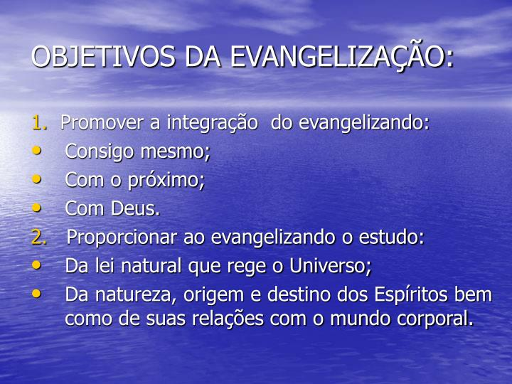 Objetivos da evangeliza o
