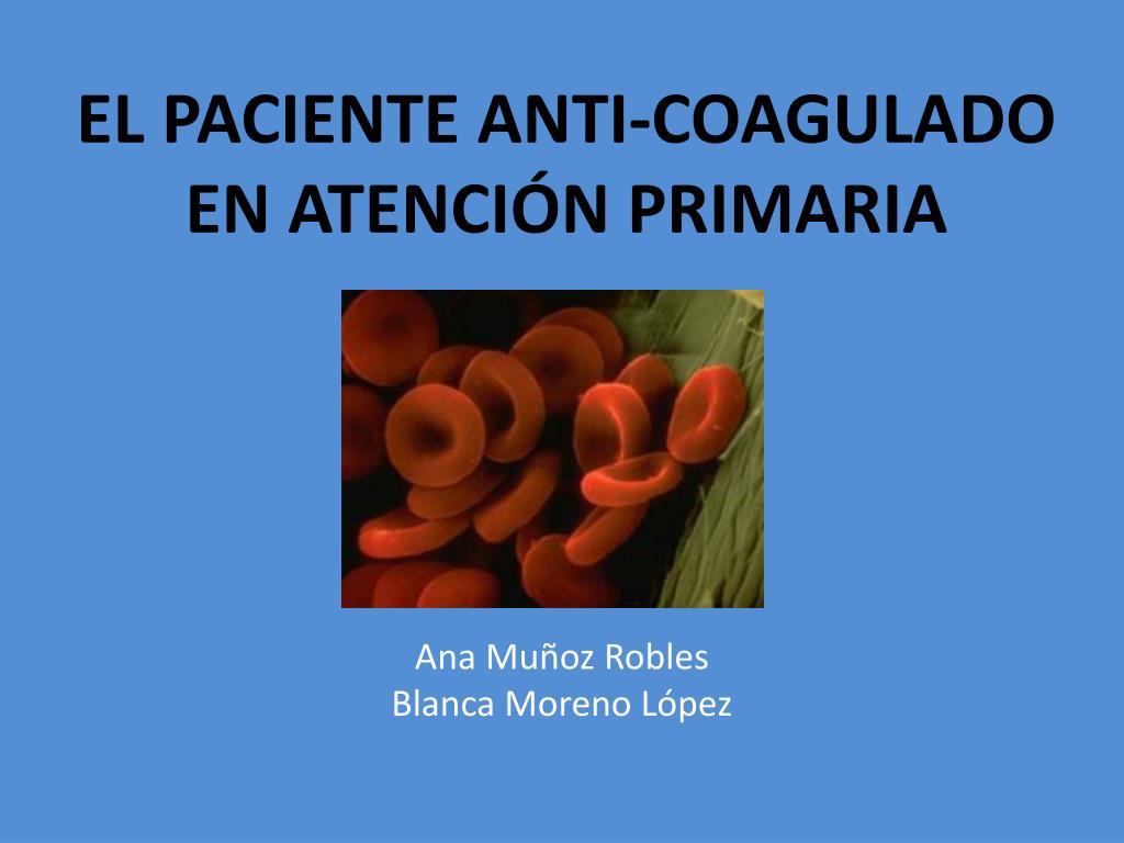 el paciente anti coagulado en atenci n primaria l.