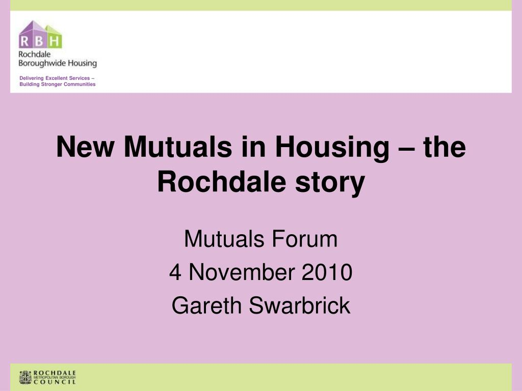 new mutuals in housing the rochdale story l.