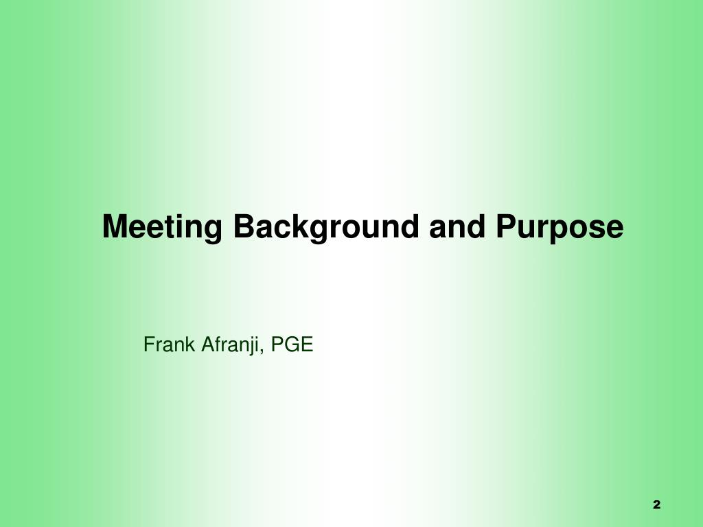 Meeting Background and Purpose