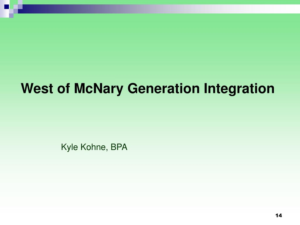West of McNary Generation Integration