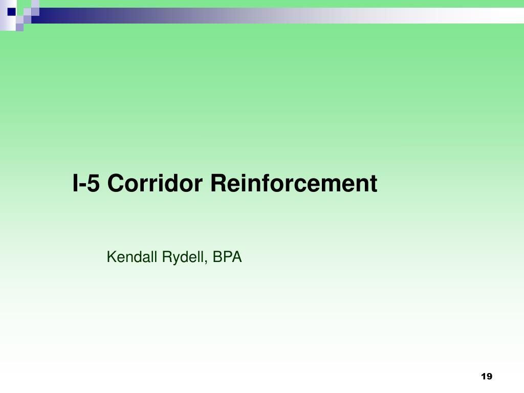 I-5 Corridor Reinforcement