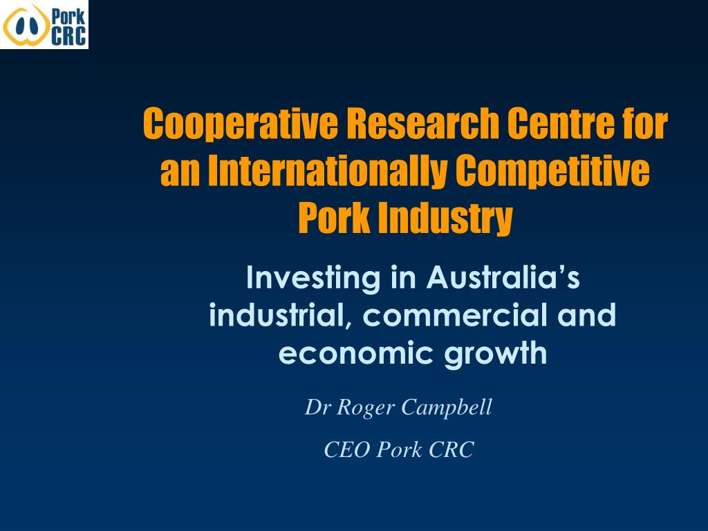 cooperative research centre for an internationally competitive pork industry l.