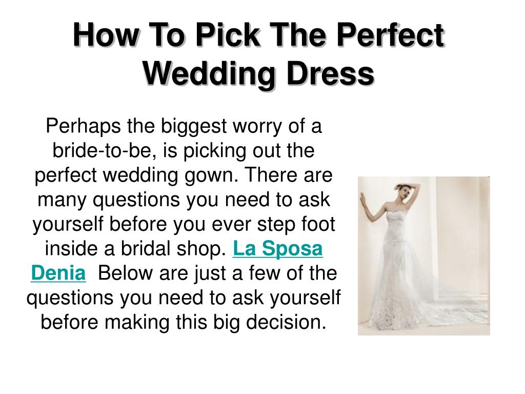 Ppt how to pick the perfect wedding dress powerpoint for How to pick a wedding dress