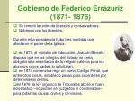 gobierno de federico err zuriz 1871 1876