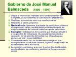 gobierno de jos manuel balmaceda 1886 1891