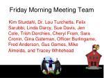 friday morning meeting team