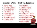 literacy walks staff participates