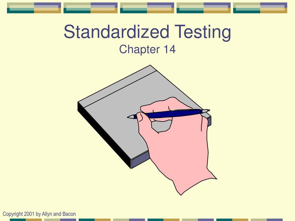 standardized testing chapter 14 l.