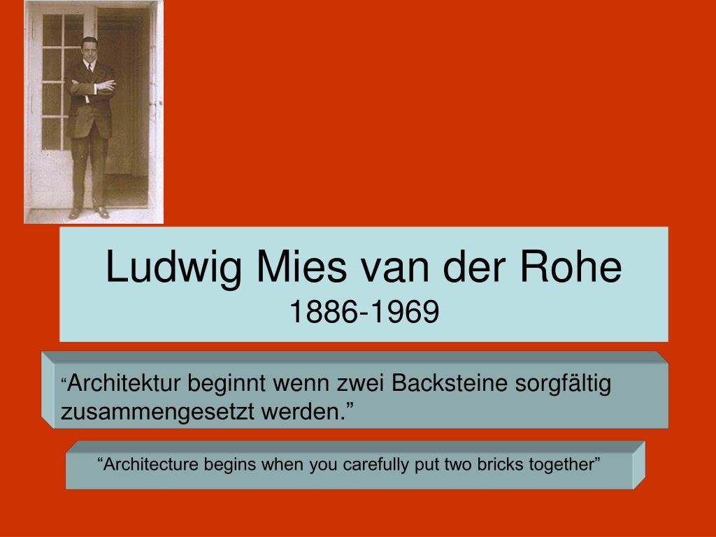 ludwig mies van der rohe 1886 1969 l.