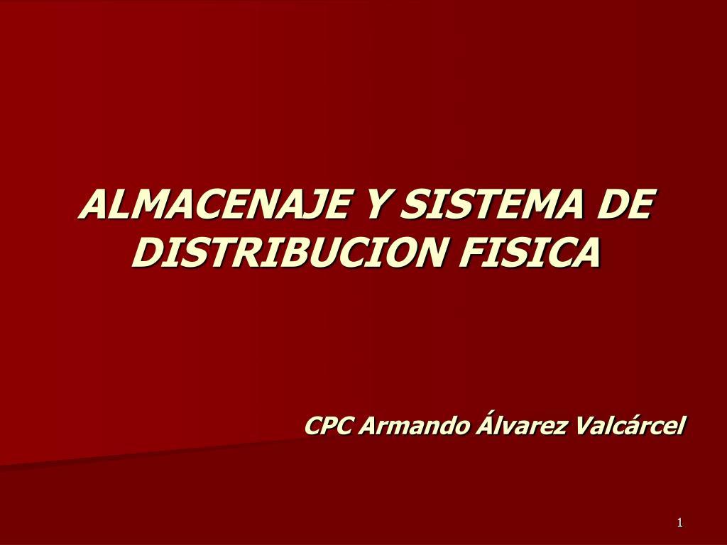 almacenaje y sistema de distribucion fisica l.