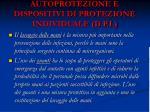 autoprotezione e dispositivi di protezione individuale d p i