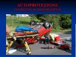 autoprotezione incidente automobilistico4