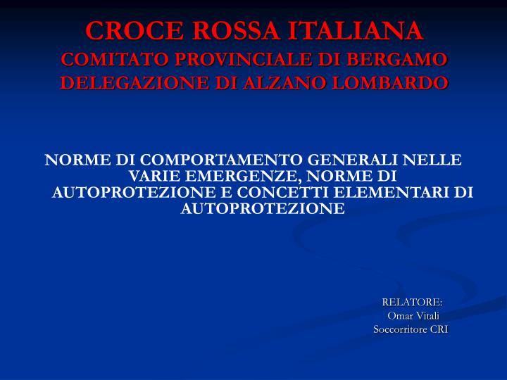 croce rossa italiana comitato provinciale di bergamo delegazione di alzano lombardo n.