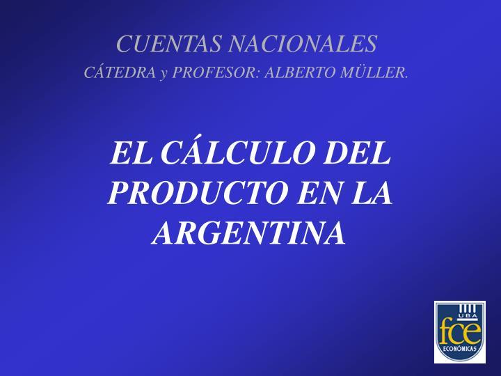 el c lculo del producto en la argentina n.