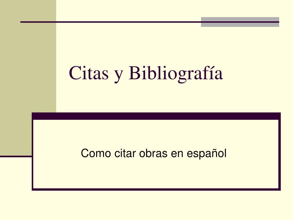 citas y bibliograf a l.