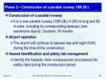 phase 2 construction of a parallel runway 10r 28 l