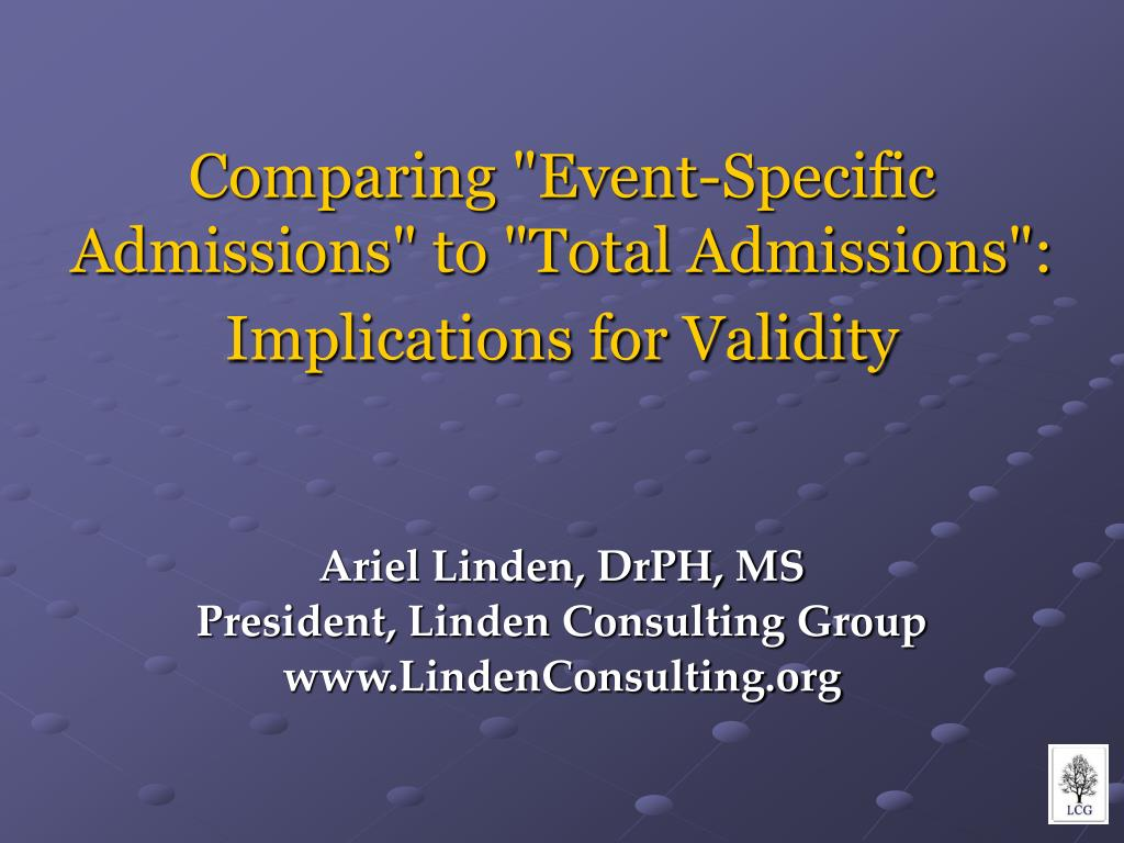 comparing event specific admissions to total admissions implications for validity l.