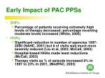early impact of pac ppss