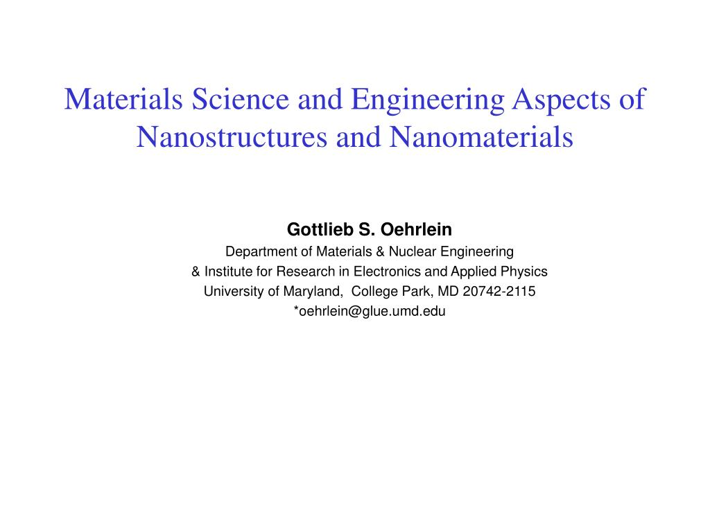 materials science and engineering aspects of nanostructures and nanomaterials l.
