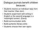 dialogue journals benefit children because