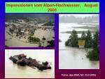 impressionen vom alpen hochwasser august 2005