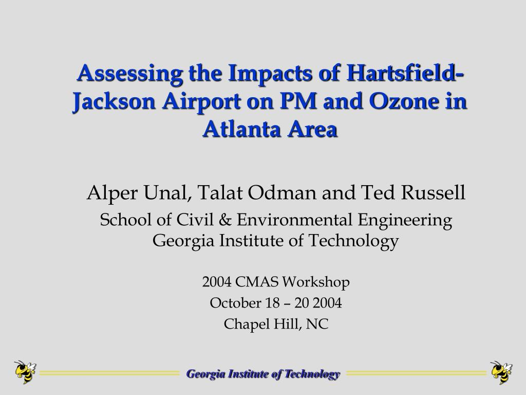 assessing the impacts of hartsfield jackson airport on pm and ozone in atlanta area l.