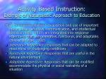 activity based instruction example of naturalistic approach to education